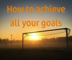 How to ensure you achieve your goals